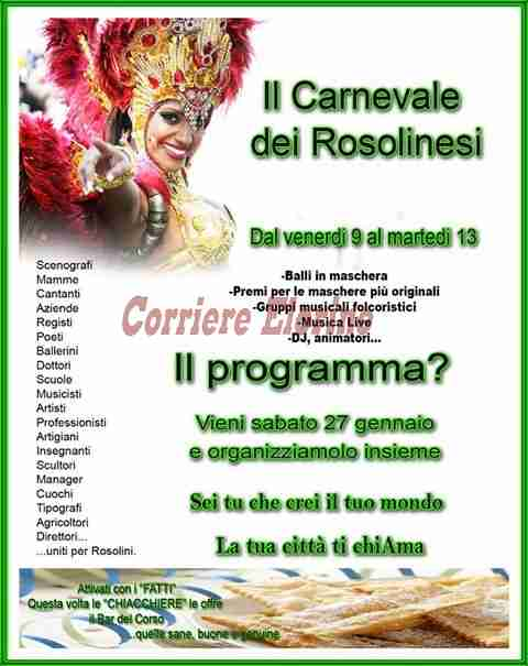 """Il Carnevale dei Rosolinesi : """"Sei tu che crei il tuo mondo. La tua città ti chiama"""""""