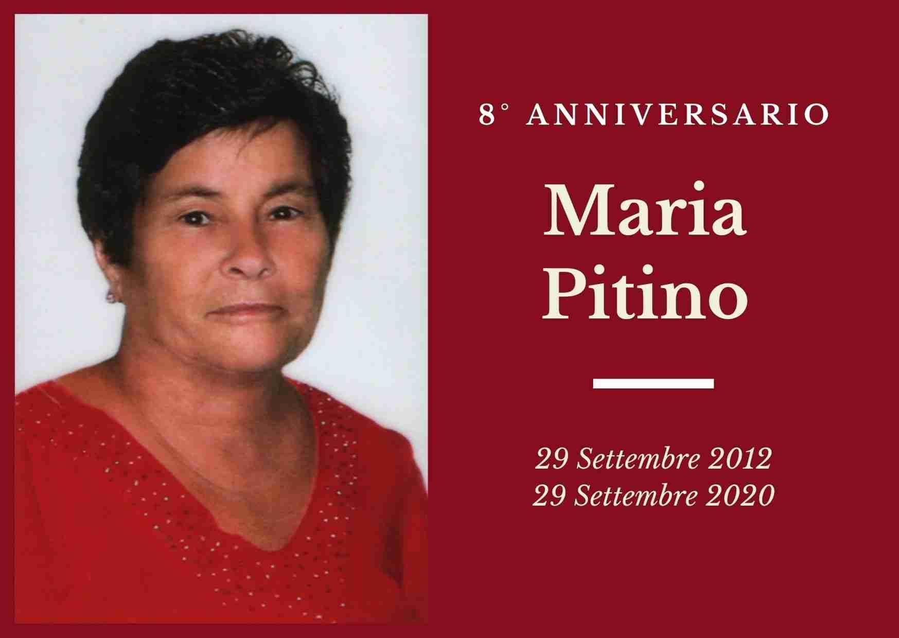 Necrologio: ricorre oggi l' 8° Anniversario di Maria Pitino