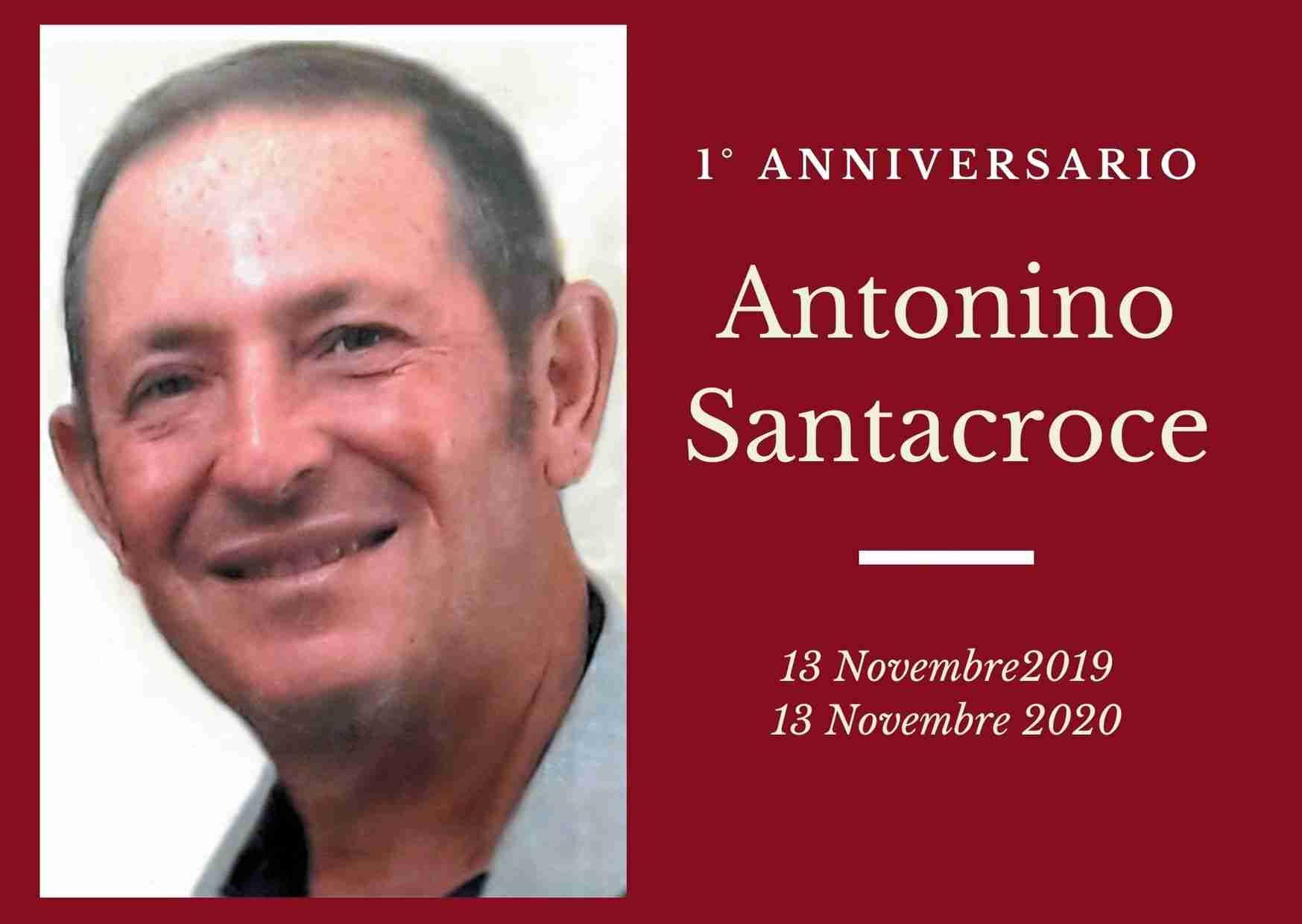 Necrologio: ricorre oggi il 1° anniversario di Antonino Santacroce