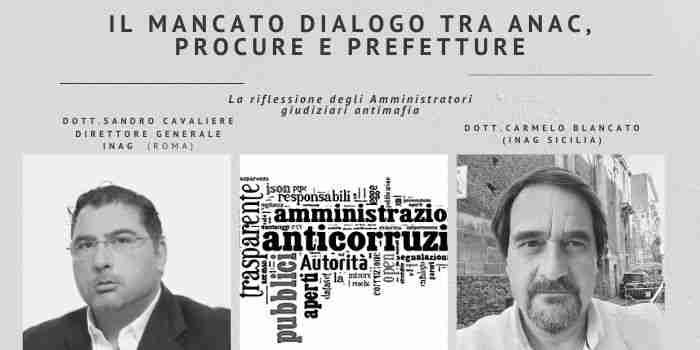 """Il mancato dialogo tra Anac, Procure e Prefetture: un """"vuoto di raccordo e di inter-scambio"""""""