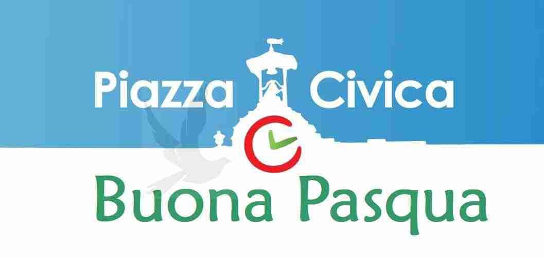 Gli auguri di buona Pasqua alla città da parte del coordinamento Piazza Civica e Italia Viva
